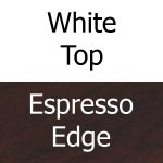 White Top, Espresso Edge